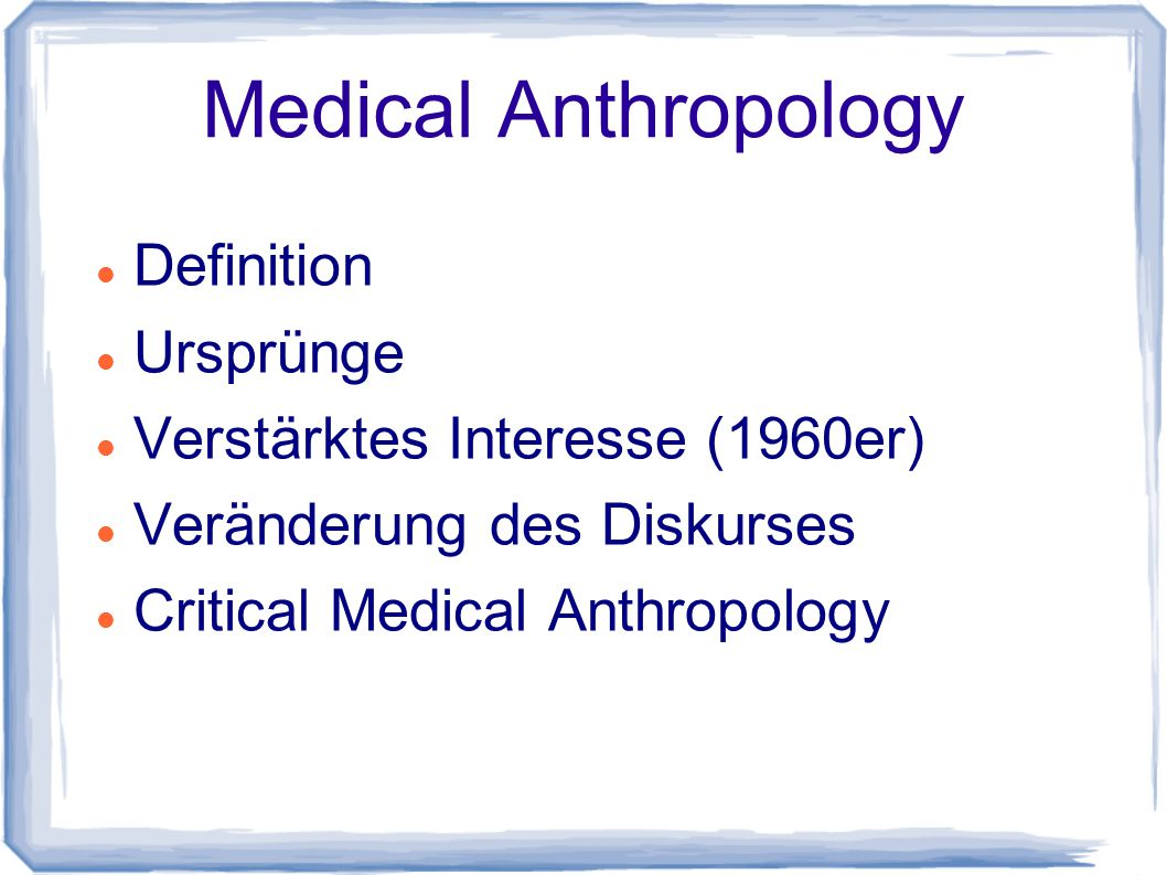 Medical Anthropology Definition Ursprünge
