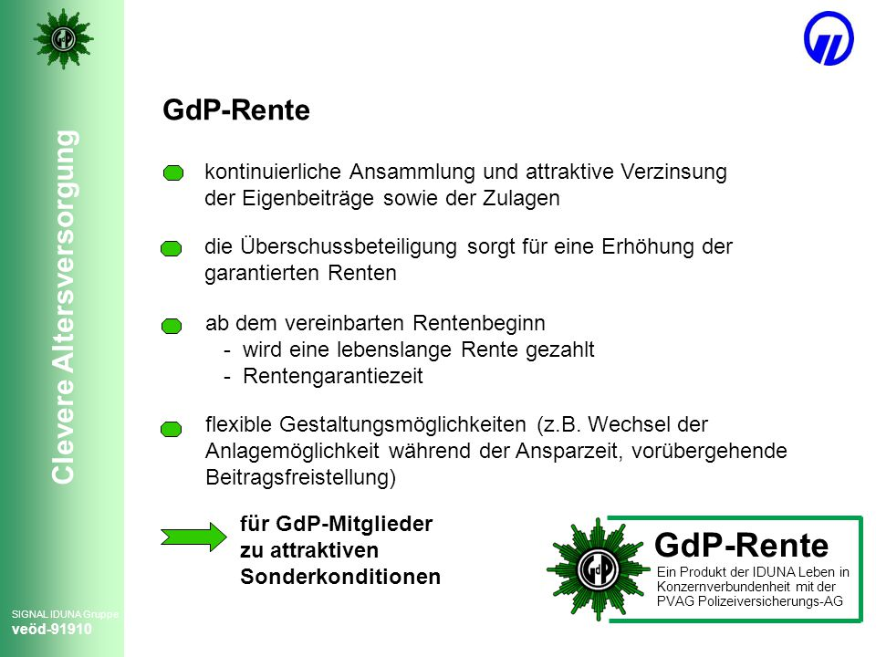 GdP-Rente kontinuierliche Ansammlung und attraktive Verzinsung der Eigenbeiträge sowie der Zulagen.