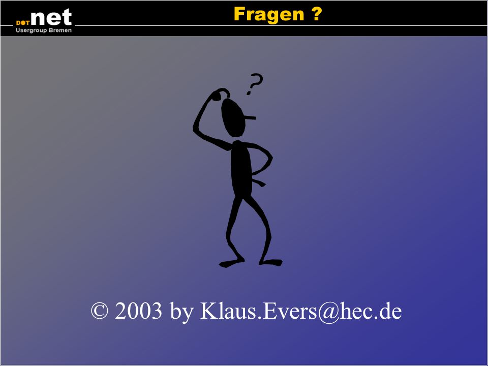 Fragen © 2003 by Klaus.Evers@hec.de