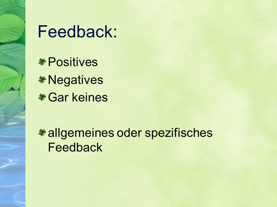 Feedback: Positives Negatives Gar keines