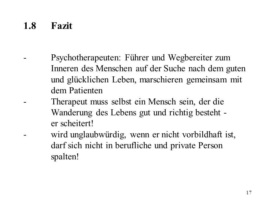 1. 8. Fazit. -. Psychotherapeuten: Führer und Wegbereiter zum