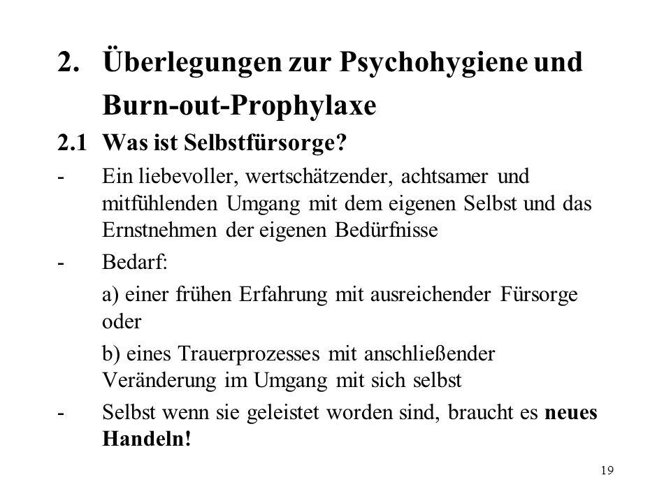2. Überlegungen zur Psychohygiene und Burn-out-Prophylaxe