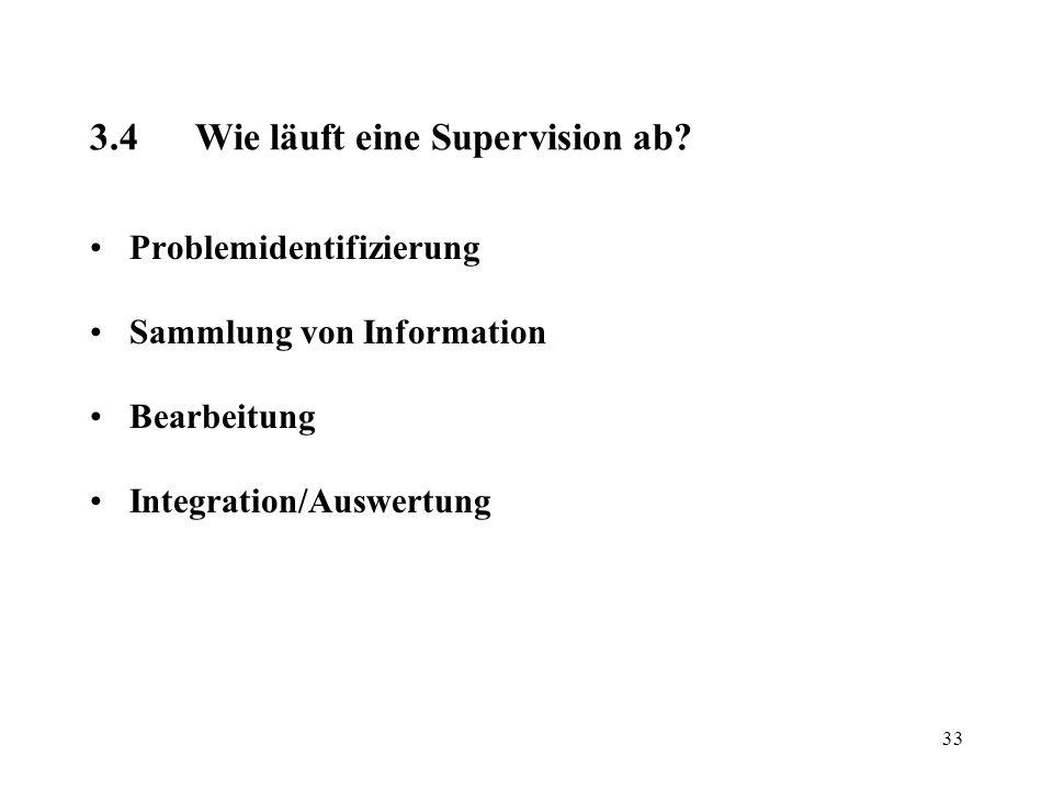 3.4 Wie läuft eine Supervision ab