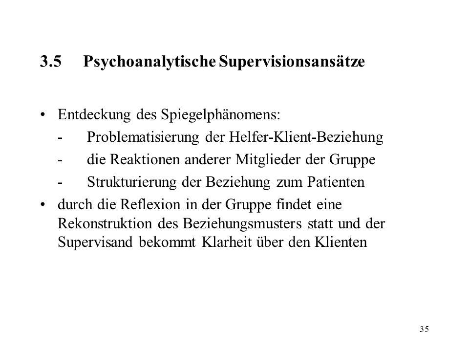 3.5 Psychoanalytische Supervisionsansätze