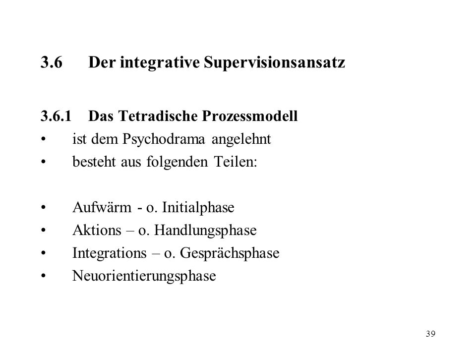 3.6 Der integrative Supervisionsansatz