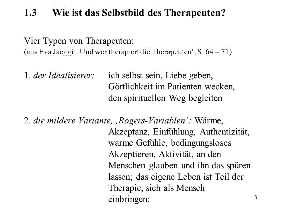 1. 3. Wie ist das Selbstbild des Therapeuten