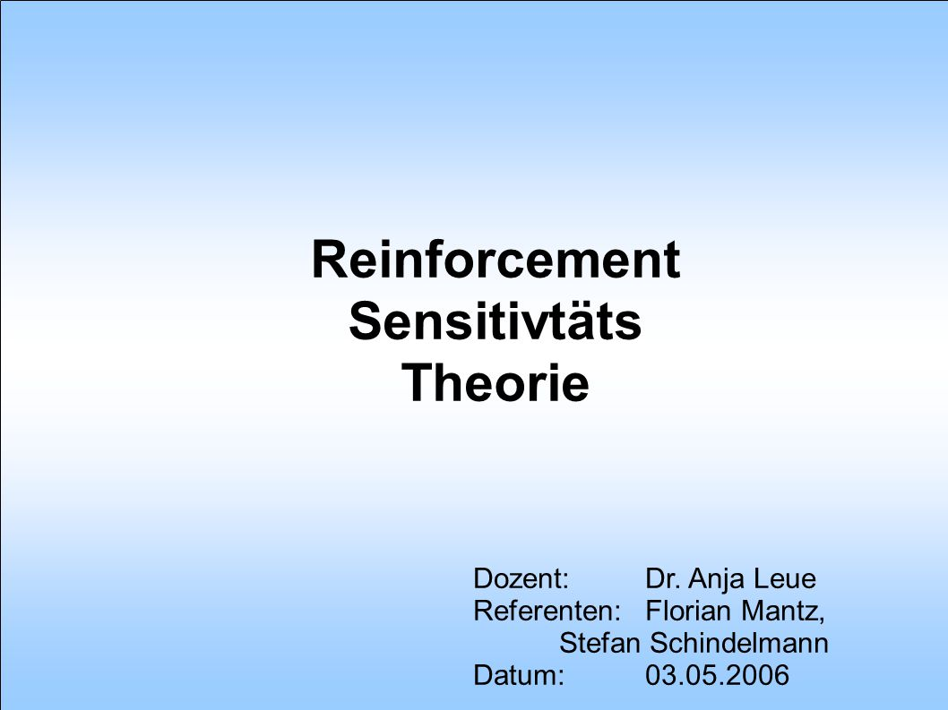 Reinforcement Sensitivtäts Theorie