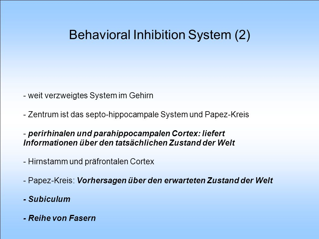 Behavioral Inhibition System (2)