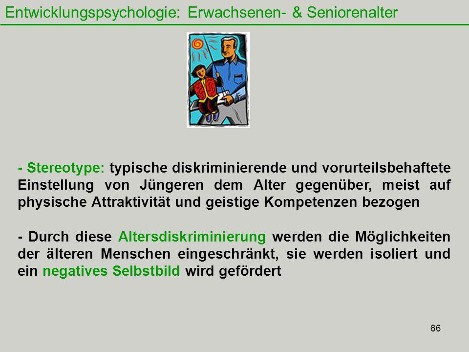 Entwicklungspsychologie: Erwachsenen- & Seniorenalter