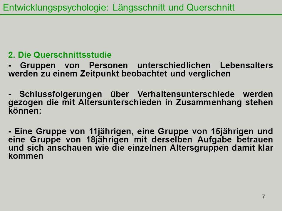 Entwicklungspsychologie: Längsschnitt und Querschnitt