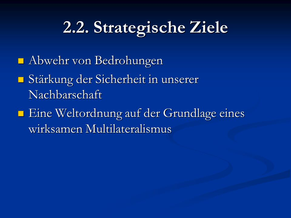 2.2. Strategische Ziele Abwehr von Bedrohungen