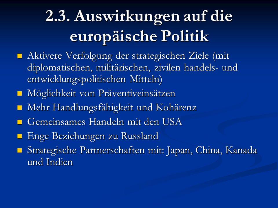 2.3. Auswirkungen auf die europäische Politik