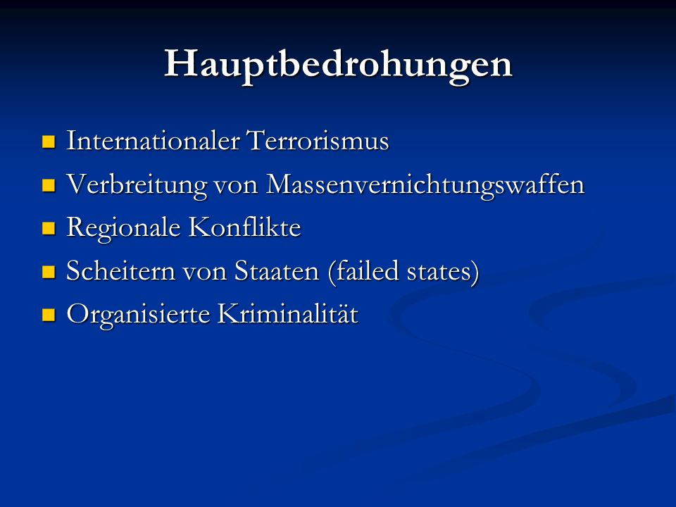 Hauptbedrohungen Internationaler Terrorismus