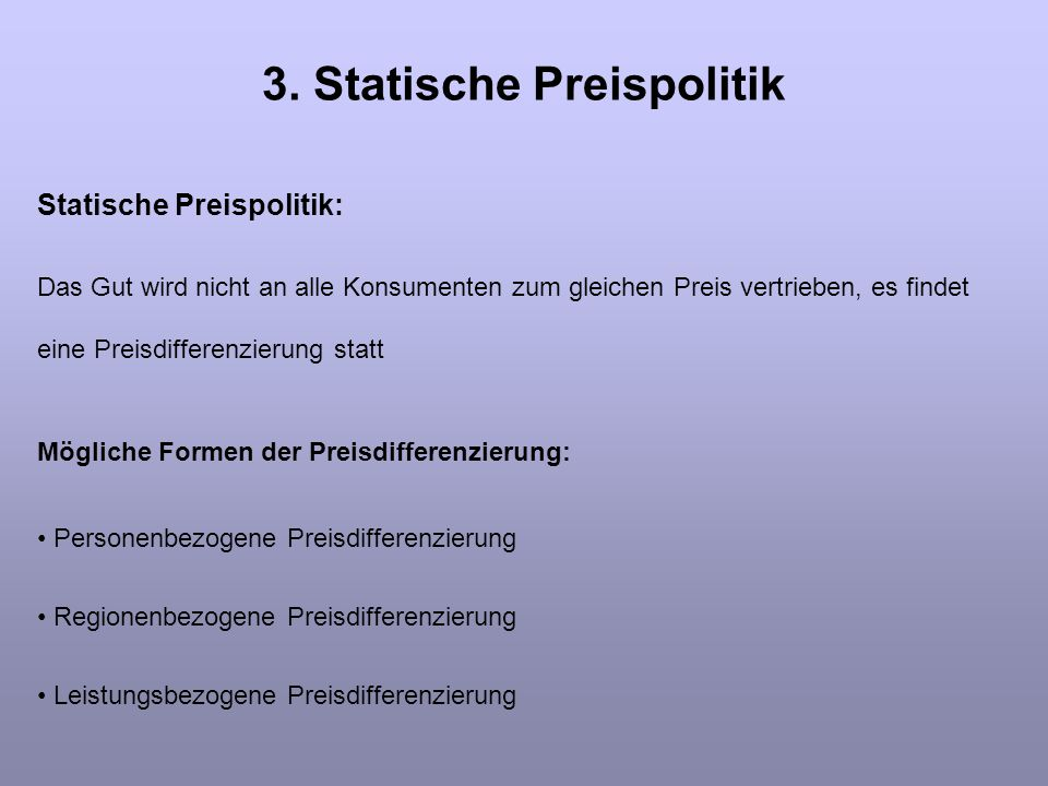 3. Statische Preispolitik