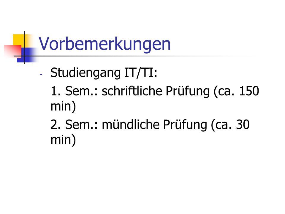 Vorbemerkungen Studiengang IT/TI: