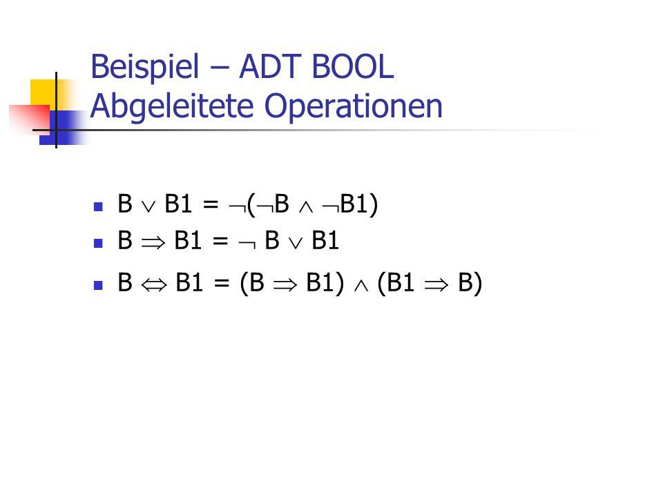 Beispiel – ADT BOOL Abgeleitete Operationen