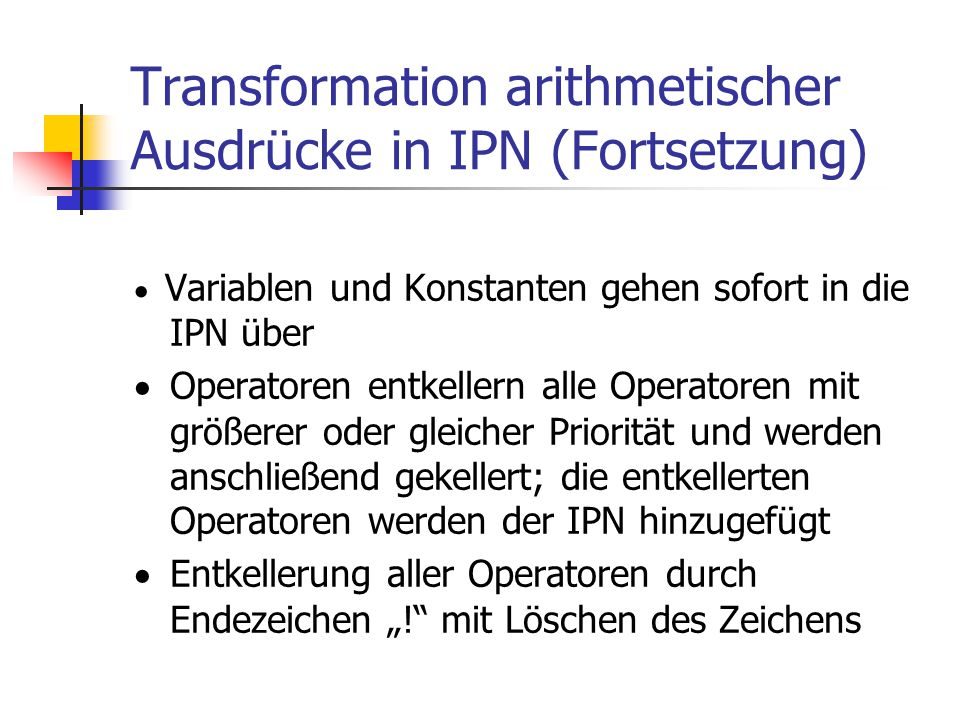 Transformation arithmetischer Ausdrücke in IPN (Fortsetzung)