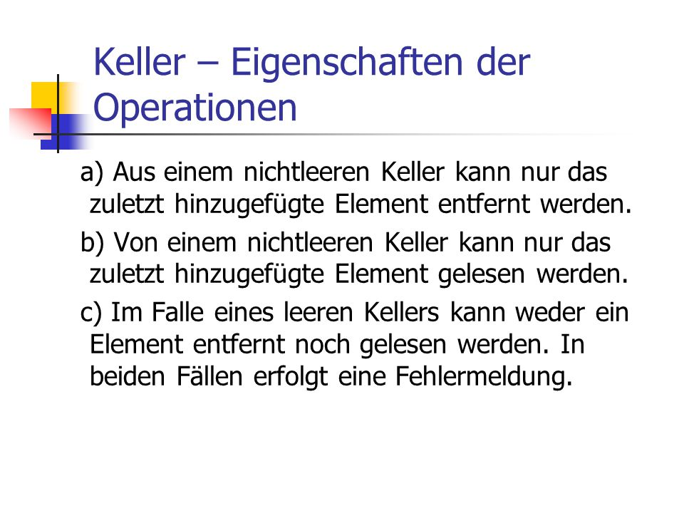 Keller – Eigenschaften der Operationen