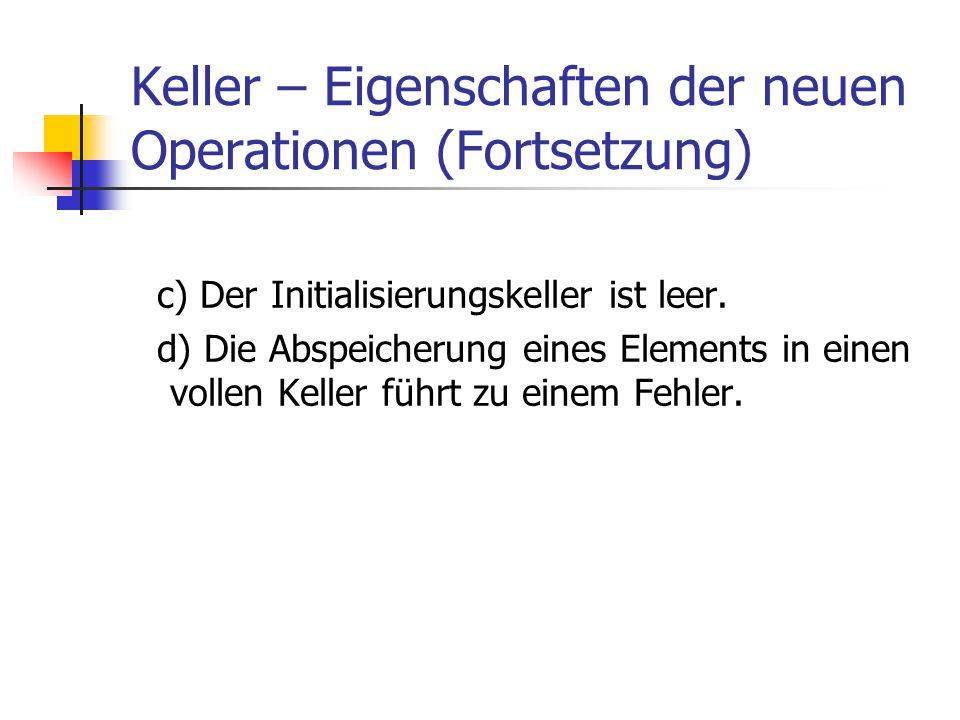 Keller – Eigenschaften der neuen Operationen (Fortsetzung)