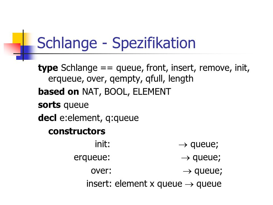 Schlange - Spezifikation