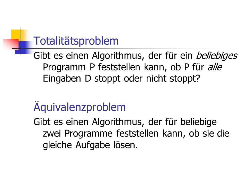 Totalitätsproblem Äquivalenzproblem