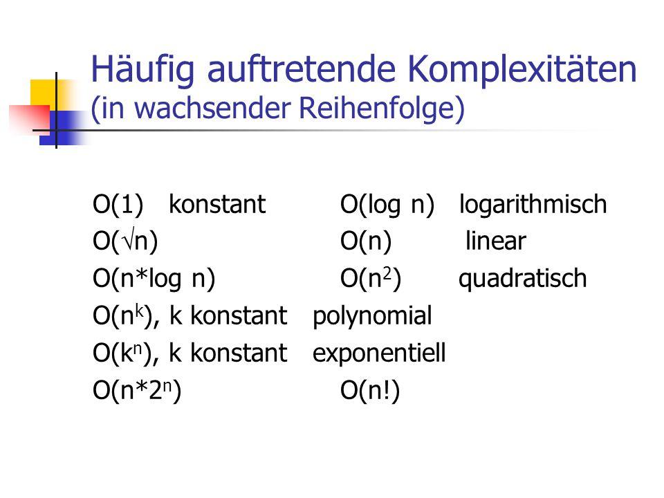 Häufig auftretende Komplexitäten (in wachsender Reihenfolge)