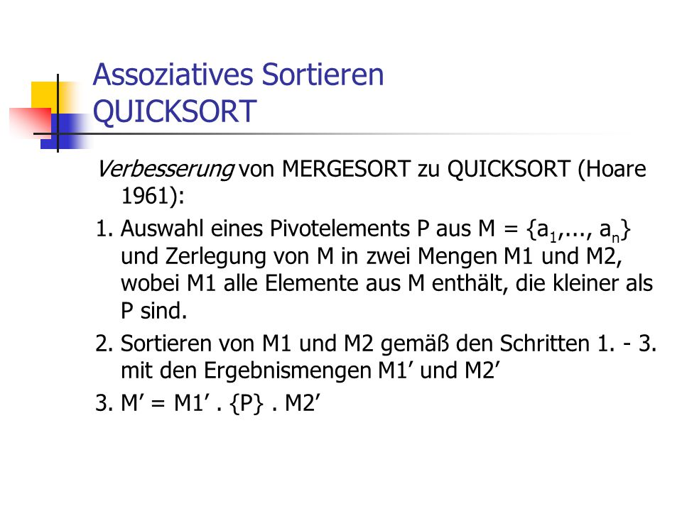 Assoziatives Sortieren QUICKSORT