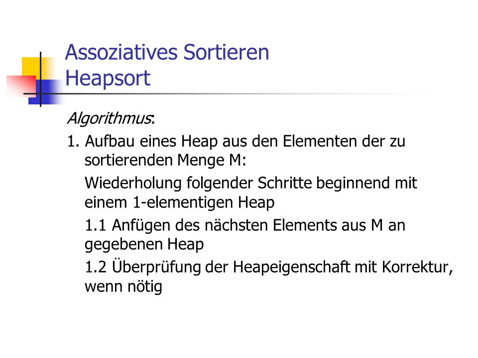 Assoziatives Sortieren Heapsort