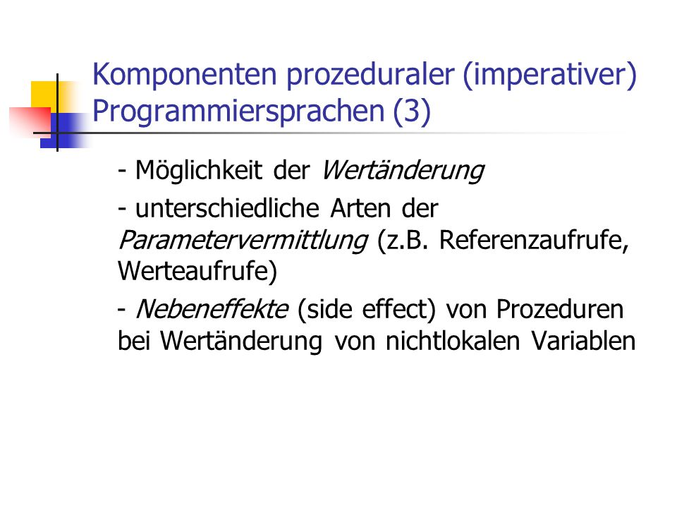 Komponenten prozeduraler (imperativer) Programmiersprachen (3)