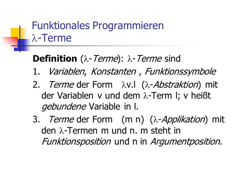 Funktionales Programmieren -Terme