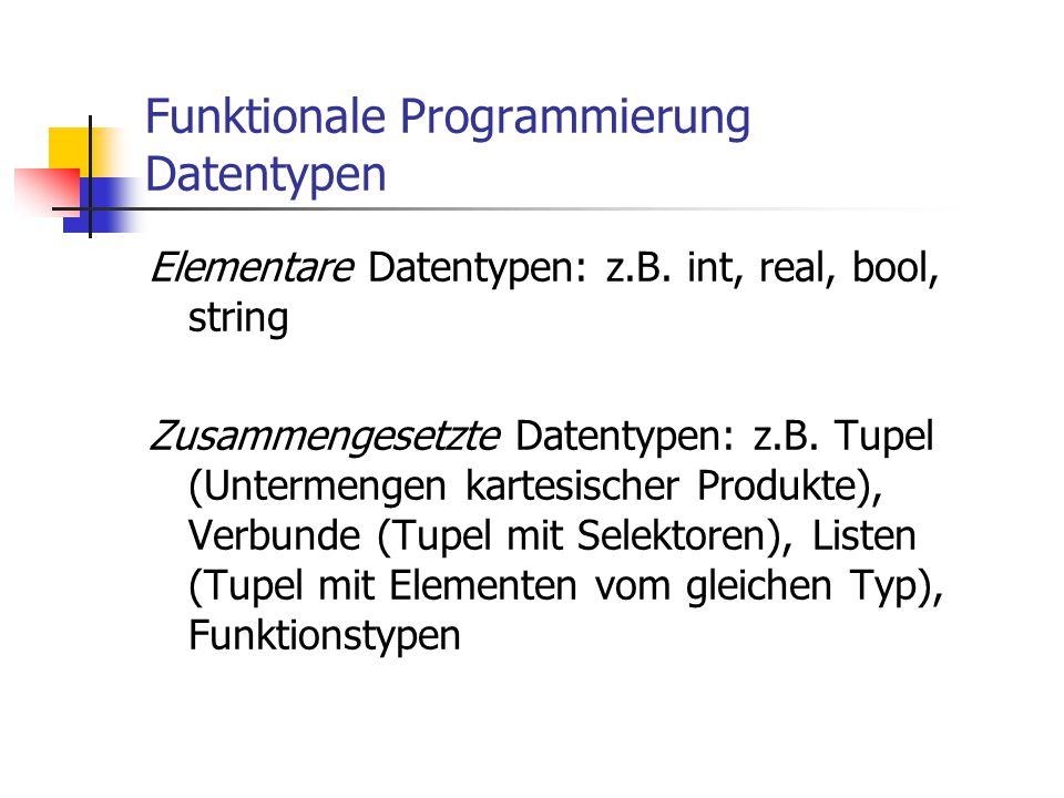 Funktionale Programmierung Datentypen