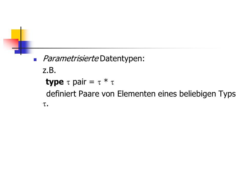 Parametrisierte Datentypen: