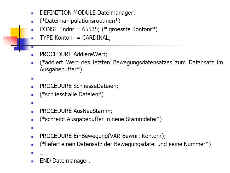DEFINITION MODULE Dateimanager;