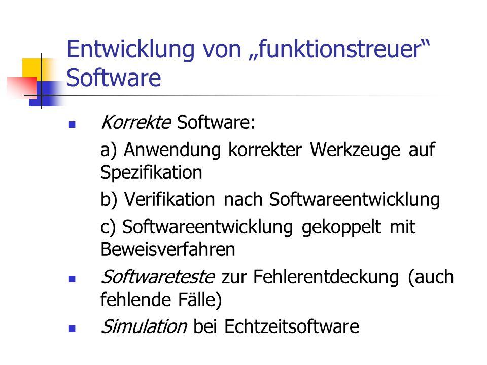 """Entwicklung von """"funktionstreuer Software"""