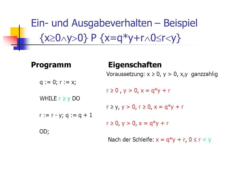 Ein- und Ausgabeverhalten – Beispiel {x0y0} P {x=q*y+r0ry}