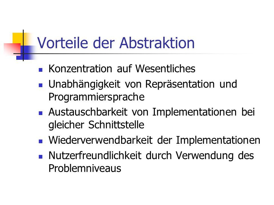 Vorteile der Abstraktion