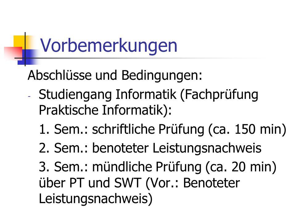 Vorbemerkungen Abschlüsse und Bedingungen: