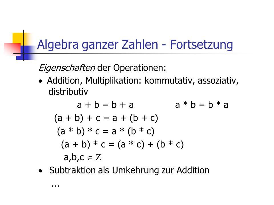 Algebra ganzer Zahlen - Fortsetzung