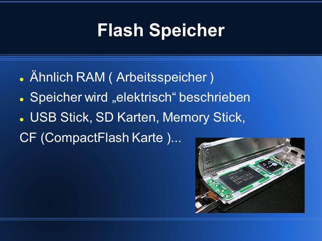 Flash Speicher Ähnlich RAM ( Arbeitsspeicher )
