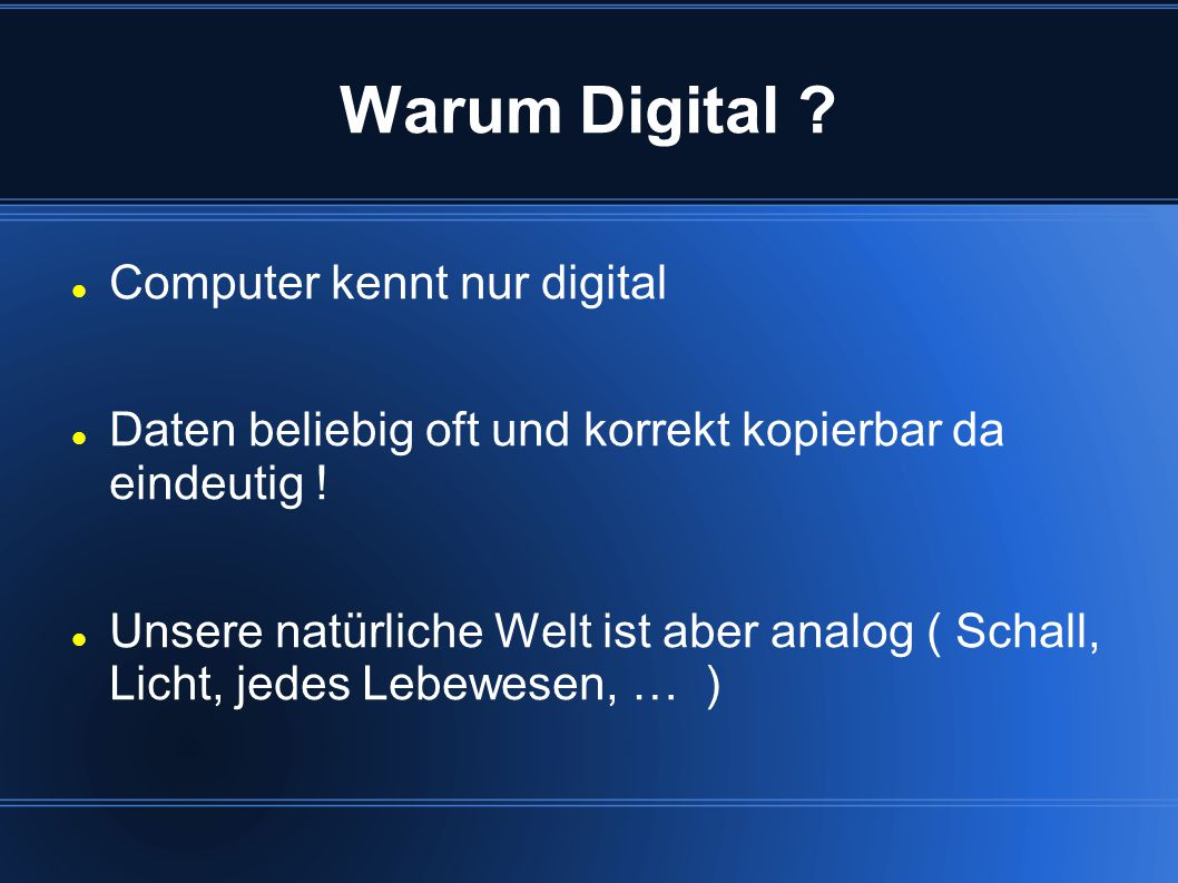 Warum Digital Computer kennt nur digital
