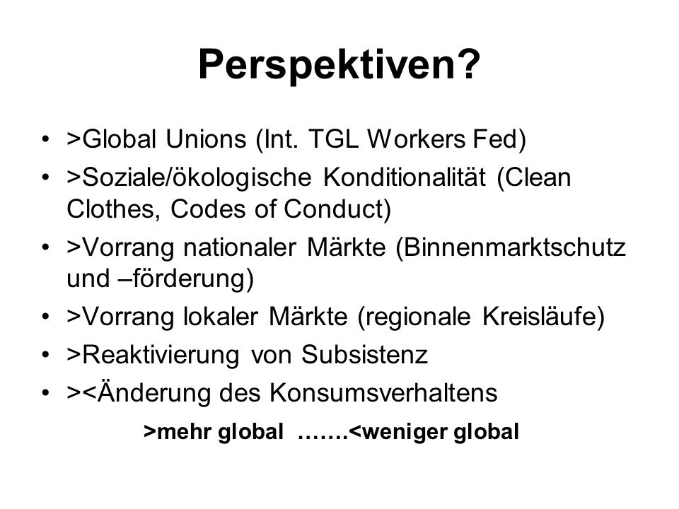 Perspektiven >Global Unions (Int. TGL Workers Fed)