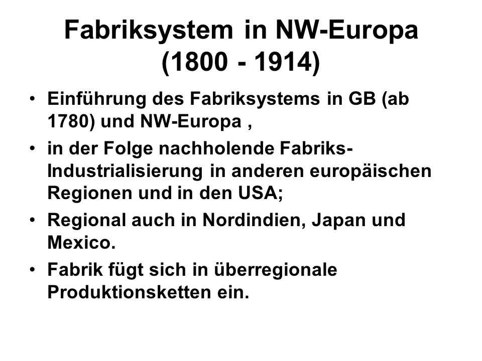 Fabriksystem in NW-Europa (1800 - 1914)