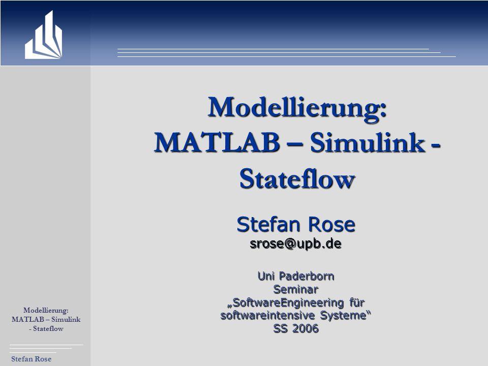 Modellierung: MATLAB – Simulink - Stateflow