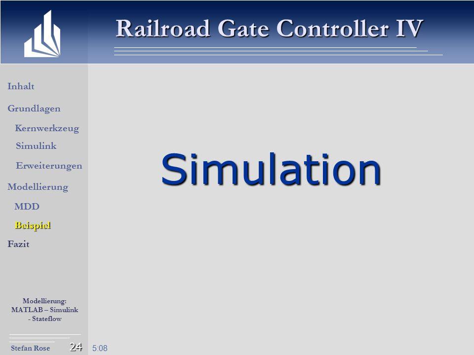 Simulation Railroad Gate Controller IV Inhalt Grundlagen Kernwerkzeug