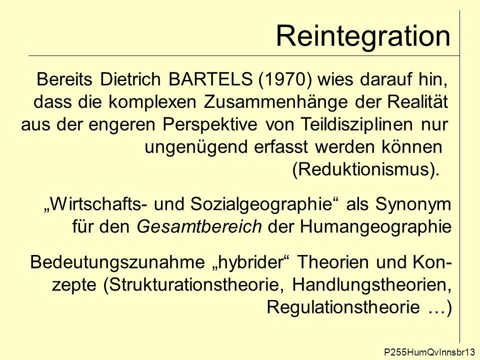 Reintegration Bereits Dietrich BARTELS (1970) wies darauf hin,