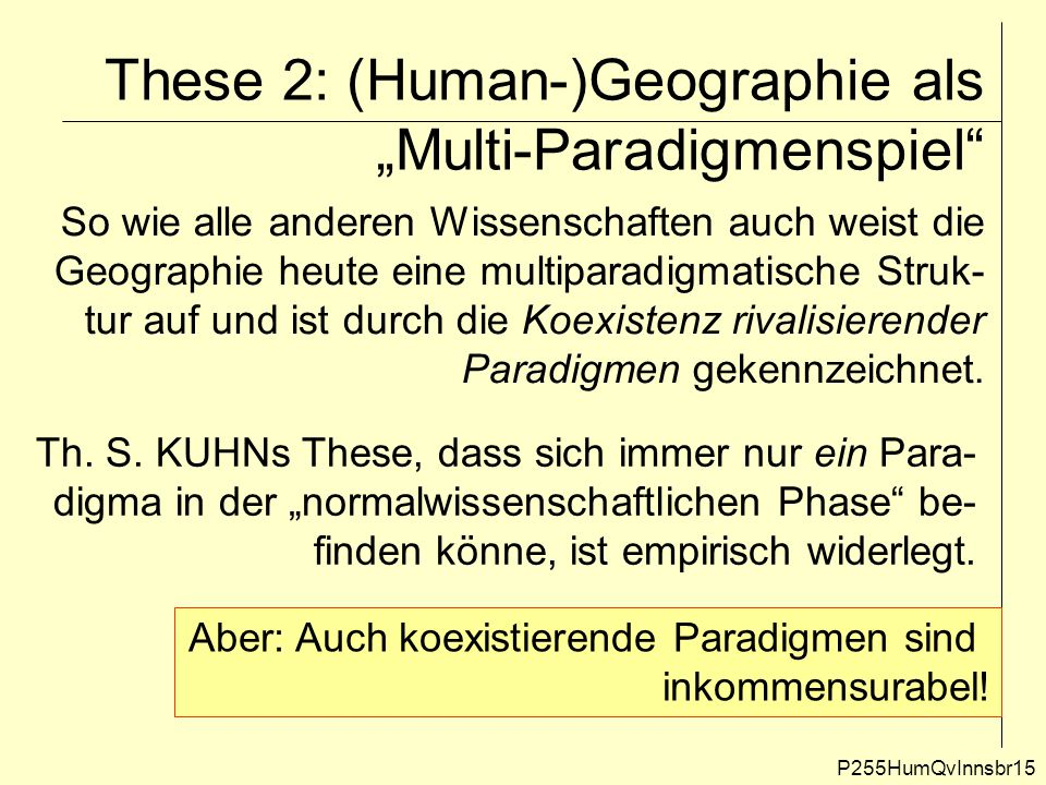 "These 2: (Human-)Geographie als ""Multi-Paradigmenspiel"