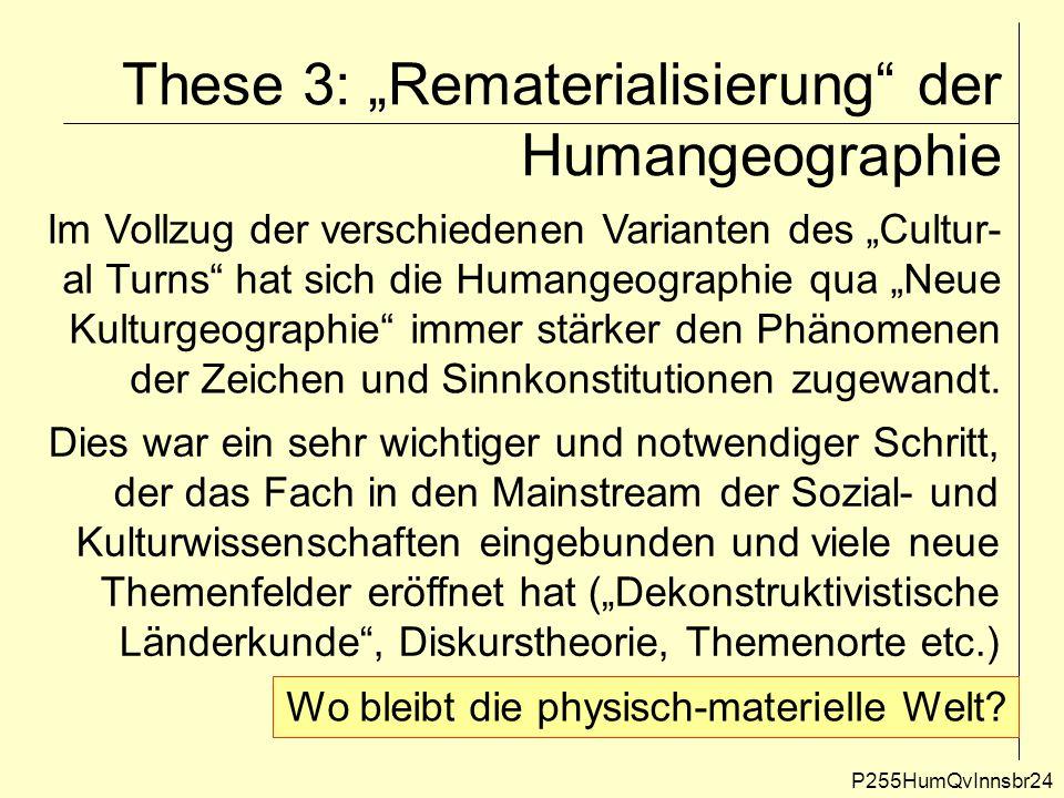 """These 3: """"Rematerialisierung der Humangeographie"""