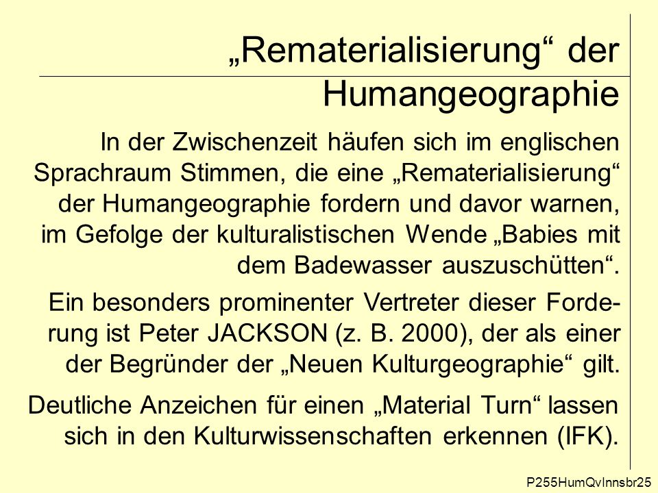 """""""Rematerialisierung der Humangeographie"""