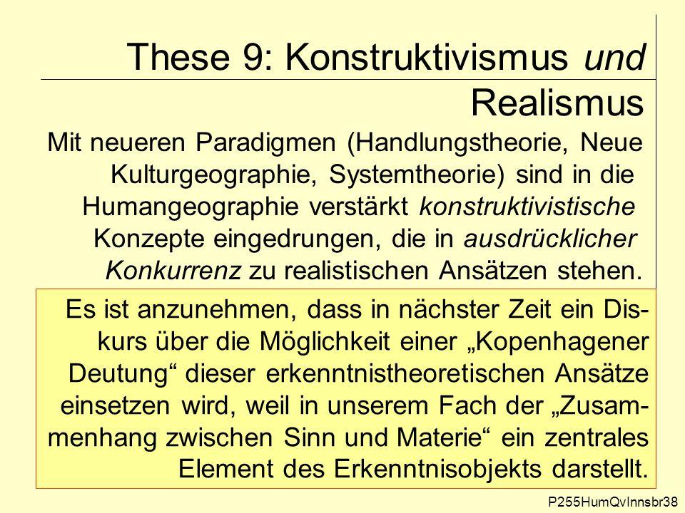 These 9: Konstruktivismus und Realismus