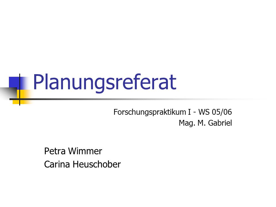 Planungsreferat Petra Wimmer Carina Heuschober